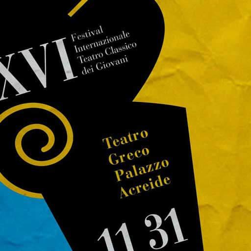 XVI Festival Internazionale Teatro Classico dei Giovani